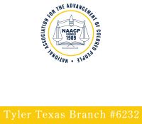 National Association for the Advancement of Colored People (NAACP) Tyler Chapter #6232